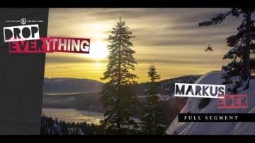 Markus Eder –  Drop Everything – Full Segment 4k