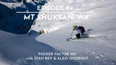 "The FIFTY – Ep. 24 – Mt. Shuksan, WA – ""Pucker Factor 100"""